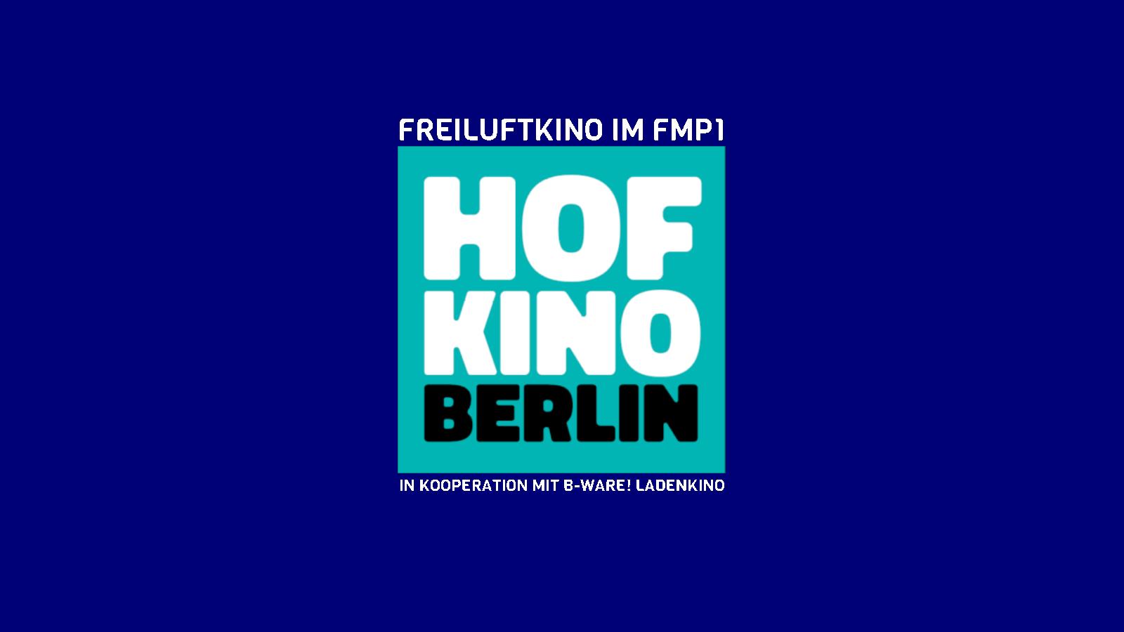 start home hofkino.berlin Freiluftkino Berlin Friedrichshain
